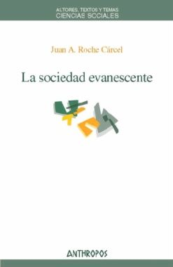 La sociedad evanescente – The Vanishing Society por Juan Antonio Roche